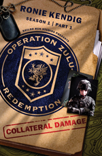 Operation Zulu Redemption Collateral Damage Cover