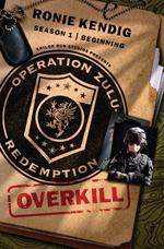 Operation Zulu Redemption Overkill Cover