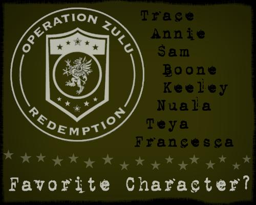 Favorite Operation Zulu Redemption Character
