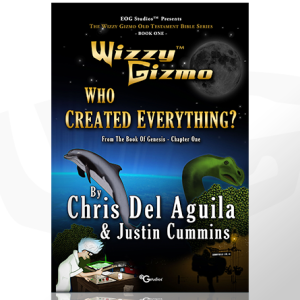 Wizzy Gizmo Who Created Everything by Chris Del Aguila and Justin Cummins
