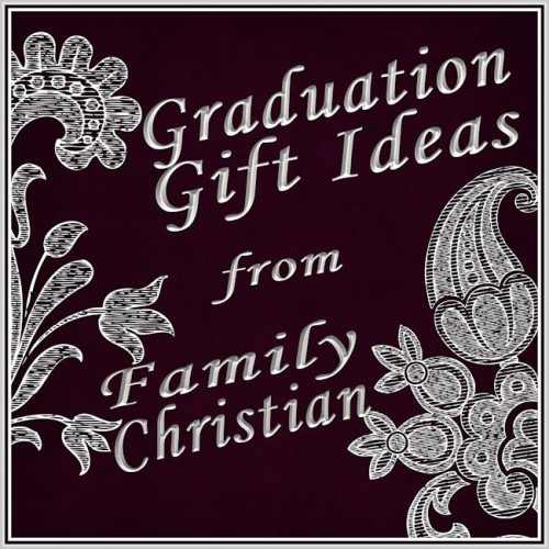 Graduation Gift Ideas from Family Christian