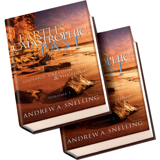 Earth's Catastrophic Past by Andrew Snelling