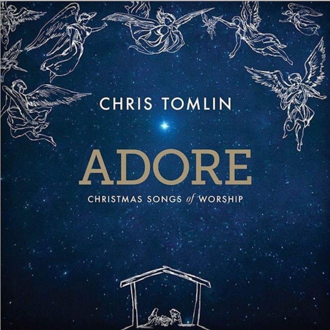 Chris Tomlin Adore Christmas Songs of Worship CD